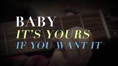 Yours If You Want It (Lyric Version)