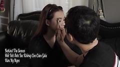 Đối Với Anh Em Không Còn Cảm Giác (Behind The Scenes) - Kim Ny Ngọc