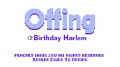 Birthday Harlem - Offing