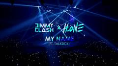My Name - Jimmy Clash, DJ H.One, Talksick