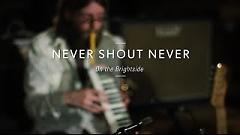 On The Brightside (Live At Guitar Center) - Never Shout Never