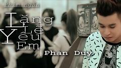 Lặng Lẽ Yêu Em (Phim Ngắn) - Phan Duy