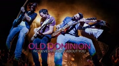Not Everything's About You - Old Dominion