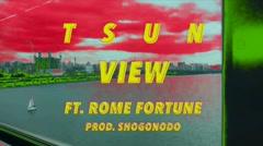 View - TSUN, Rome Fortune