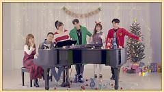 Already Christmas - Yang Da Il, Chancellor, MC Gree, As One, Kang Min Hee