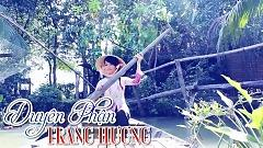 Duyên Phận - Trang Hương
