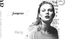 Gorgeous (Lyric Video) - Taylor Swift