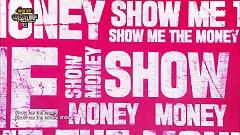 S.M.T.M (Show Me The Money)