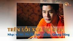 Trên Lối Xưa Em Qua (Karaoke) - Quang Dũng