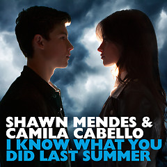 I Know What You Did Last Summer (Single) - Shawn Mendes,Camila Cabello