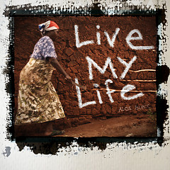 Live My Life (Single) - Aloe Blacc