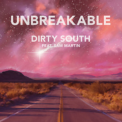 Unbreakable (Dubvision Remix) - Dirty South,Sam Martin