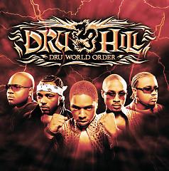 Dru World Order - Dru Hill