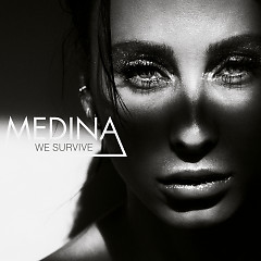 We Survive - Medina