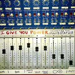 I Give You Power (Single) - Arcade Fire, Mavis Staples