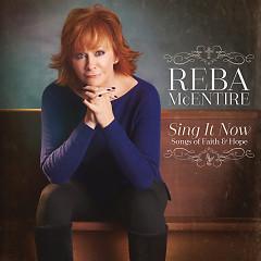 Sing It Now: Songs Of Faith & Hope - Reba Mcentire