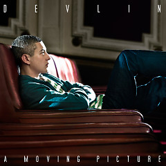 A Moving Picture (Deluxe Edition) - Devlin