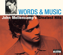 Words & Music- John Mellencamp's Greatest Hits (CD2) - John Mellencamp
