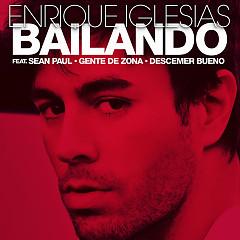 Bailando (Remixes) - Enrique Iglesias,Sean Paul,Descemer Bueno,Gente De Zona