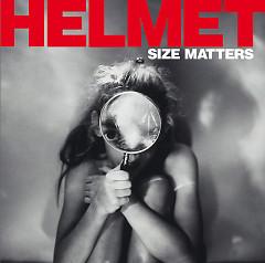 Size Matters - Helmet