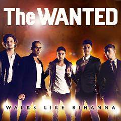 Walks Like Rihanna - EP - The Wanted