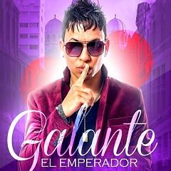 """Galante """"El Emperador"""""""