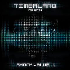 Timbaland Presents Shock Value II - Timbaland