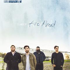 Fire Ahead - Lakes