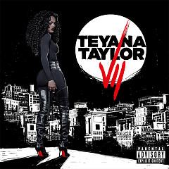 VII - Teyana Taylor