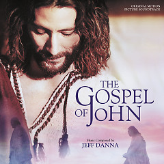 The Gospel Of John OST