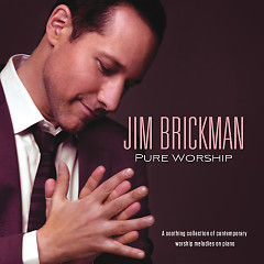 Pure Worship - Jim Brickman