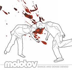 Dance and Dense Denso - Molotov