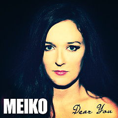 Dear You - Meiko