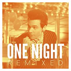 One Night (Remixed) - EP - Matthew Koma