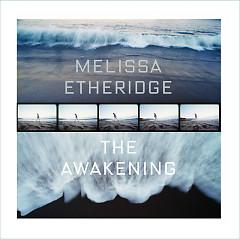 The Awakening - Melissa Etheridge