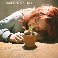 Junkii Trần Hoà