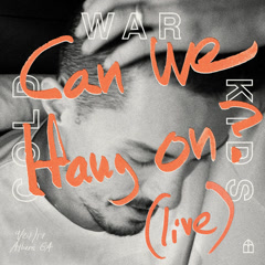 Can We Hang On? (Live) - Cold War Kids