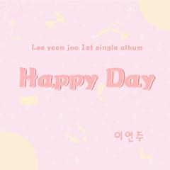 Happy Day (Single)