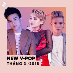 Nhạc Việt Mới Tháng 03/2018