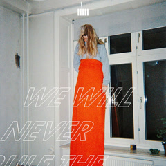 We Will Never Rule The World (Single)
