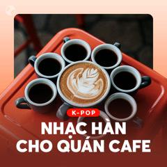 Nhạc Hàn Dành Cho Quán Cafe - Various Artists