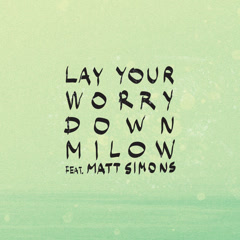 Lay Your Worry Down (Single)