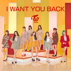 I Want You Back (Japanese) (Single) - TWICE