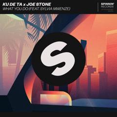 What You Do (Single) - Ku De Ta, Joe Stone