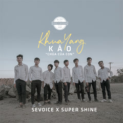 Khua Yang Kao (Single) - SeVoice, Super Shine