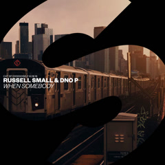 When Somebody (Single) - Russell Small