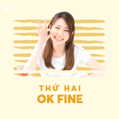 Thứ Hai Ok Fine! - Various Artists