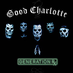 Generation Rx - Good Charlotte