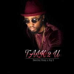 Talk 2 U (Single)