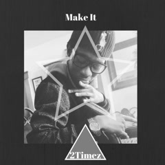 Make It (Single)
